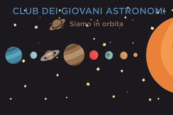 CLUB DEI GIOVANI ASTRONOMI - SIAMO IN ORBITA
