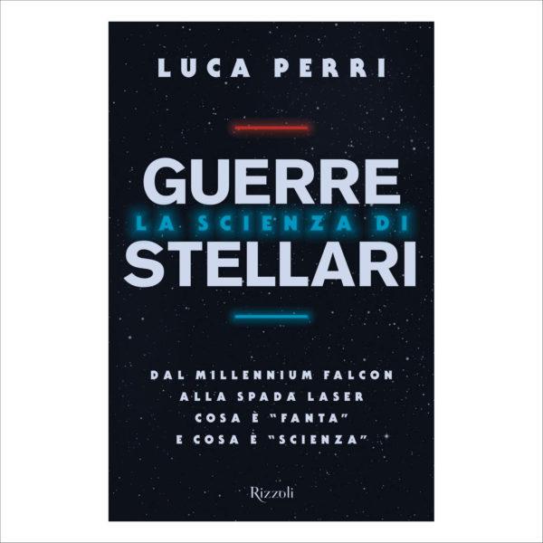 Luca Perri La scienza di Guerre Stellari