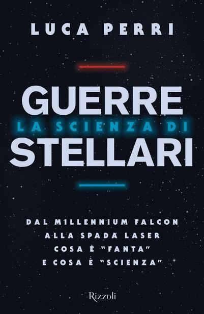 la scienza di guerre stellari